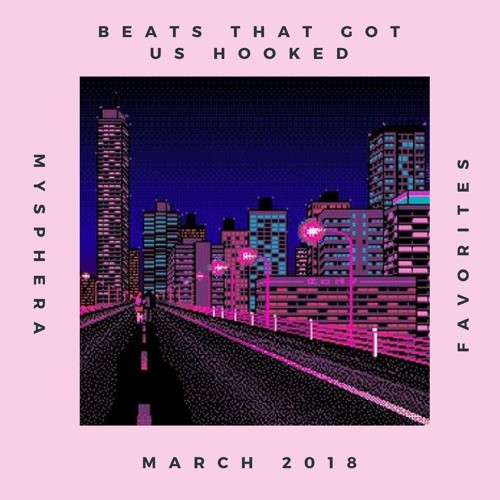 our favorite beats from soundcloud creators on march 2018