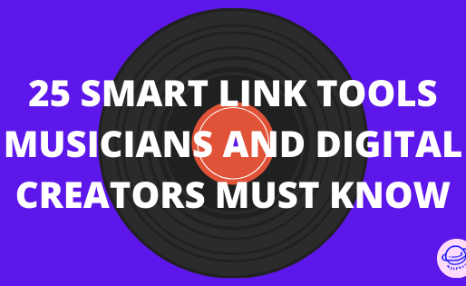 The 25 smart link tools musicians and digital creators must know.