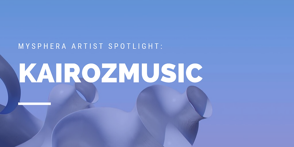 KairozMusic Artist Spotlight