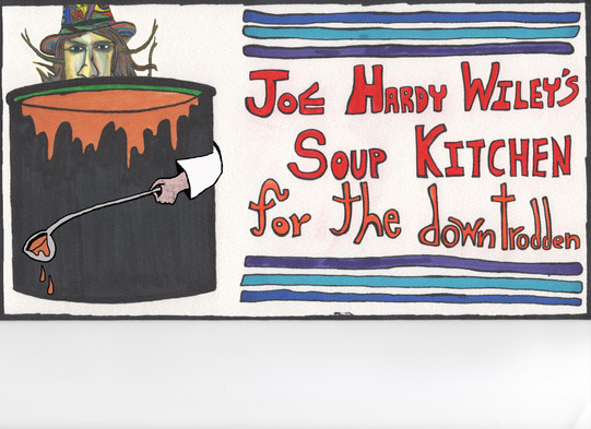"""Joe Hardy Wiley soup kitchen sign from """"Its a Wondrous Life"""""""