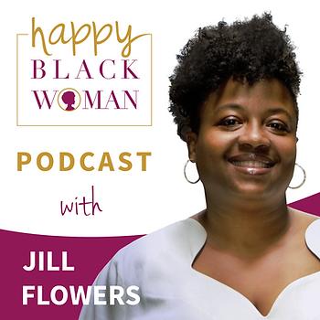 happy black woman podcas badge_feat JILL