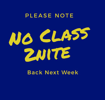 No Class 2nite 1st July