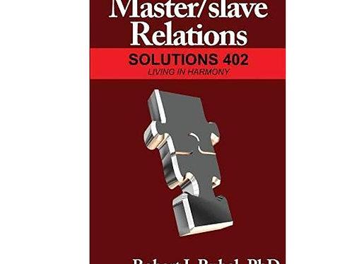 Master /Slave Relations 402