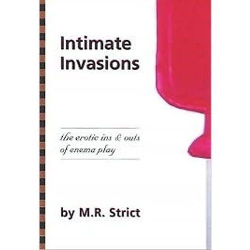 Intimate Invasions