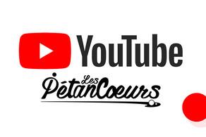 Les Pétancœurs sur YouTube !