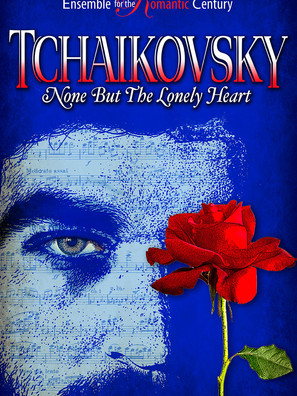 Tchaikovsky. None but the lonely heart