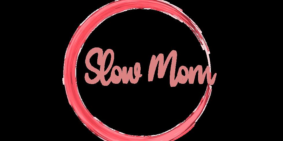 Slow Mom Circle