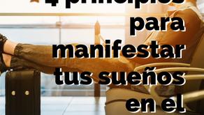 AUDIO 4 principios para manifestar tus sueños en el extranjero