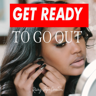 Get Ready to go Out