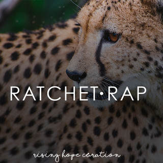 Ratchet Rap