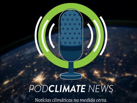 Lançamento: PodClimate News #1