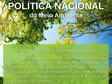 Alfabetização Climática: Política Nacional do Meio Ambiente - Lei 6.938/81