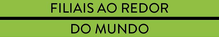 FILIAIS AO REDOR DO MUNDO_edited.png