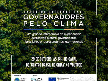 Estados brasileiros se unem no I Encontro Internacional Governadores pelo Clima