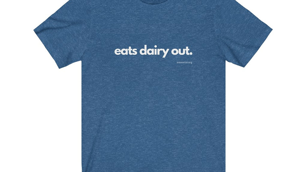 Eats Dairy Out — Unisex Jersey Short Sleeve Tee