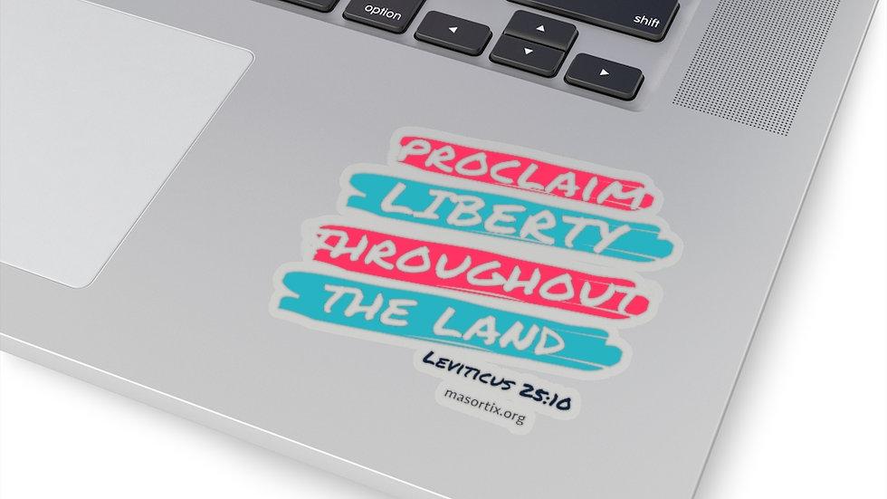 Proclaim Liberty Kiss-Cut Stickers