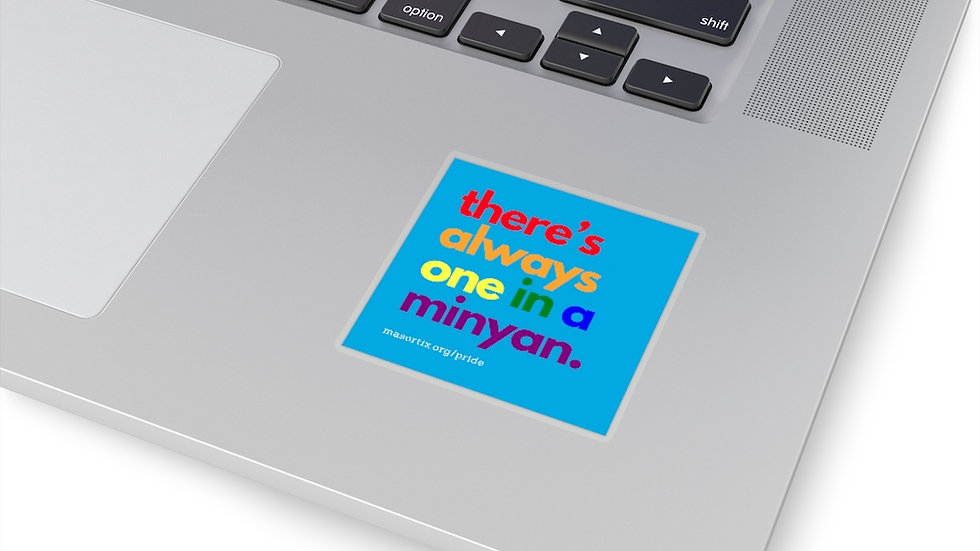 there's always one in a minyan. Square Sticker (Masorti Blue)