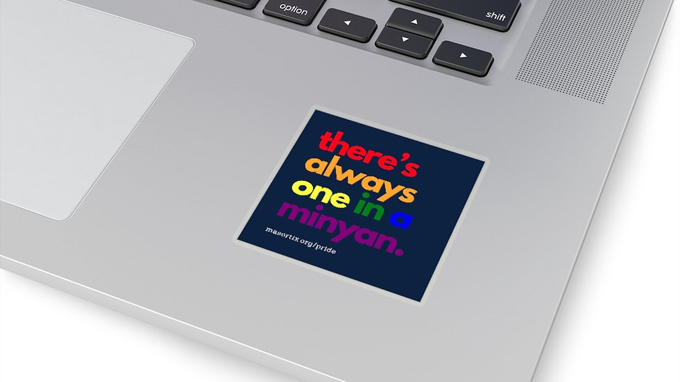 there's always one in a minyan. Square Sticker (Navy)