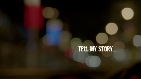 Tell My Story …