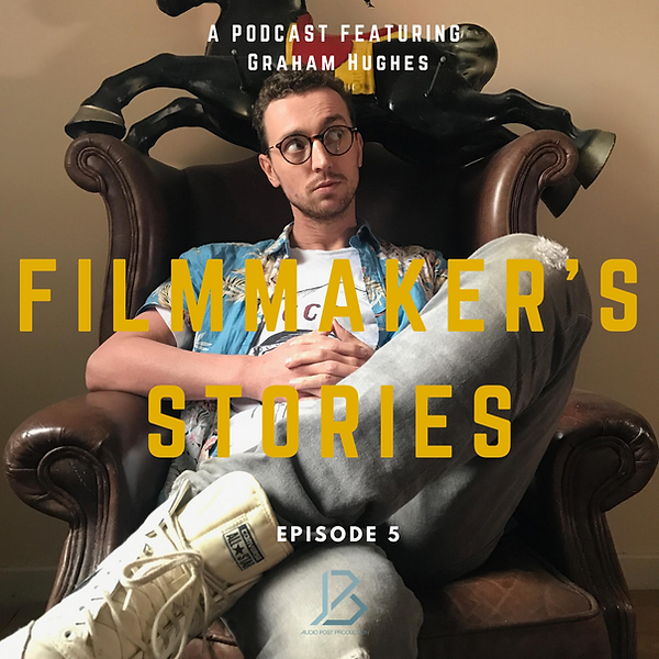 FILMMAKER'S STORIES - Graham Hughes 2.pn