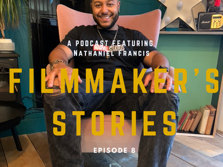Podcast: Filmmaker's Stories - Nathaniel Francis