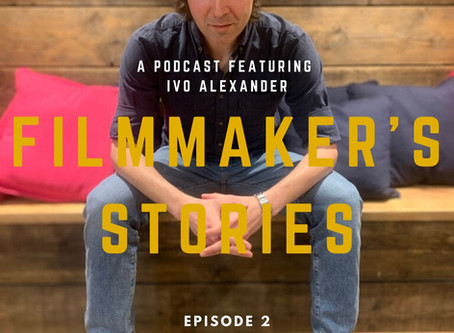 Podcast: Filmmaker's Stories - Ivo Alexander