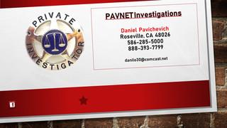 PAVNET Investigations
