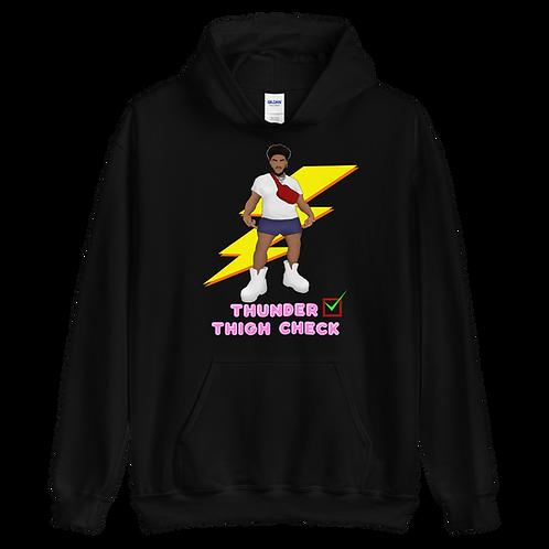 """Thunder Thigh Check"" Unisex Hoodie"