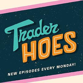 Trader Hoes.jpg