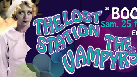 CONCERT THE VAMPYRS vs THE LOST STATION