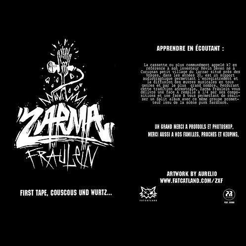 FIRST TAPE, COUSCOUS UND WURTZ... - ZARMA FRÄULEIN - K7/EP