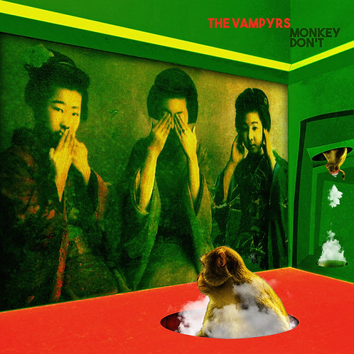 MONKEY DON'T - THE VAMPYRS - VINYL/ALBUM