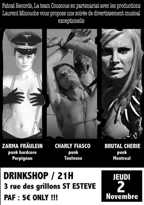 2/11, Zarma Fräulein + Charly Fiasco + Brutal Chérie en Live pour une soirée Punk au Drink Shop, Sai