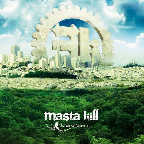 NATURAL RESPECT - MASTA KILL - CD/ALBUM