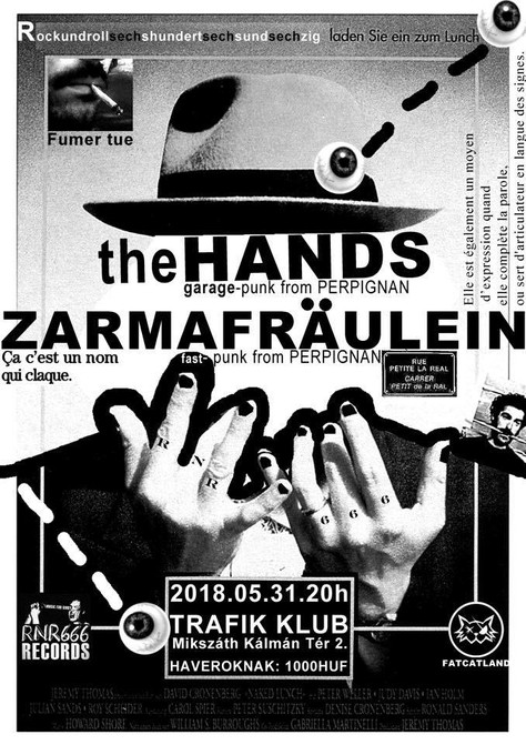 31/05, Live Zarma Fräulein / the Hands au Trafik klub, Budapest (Hongrie).