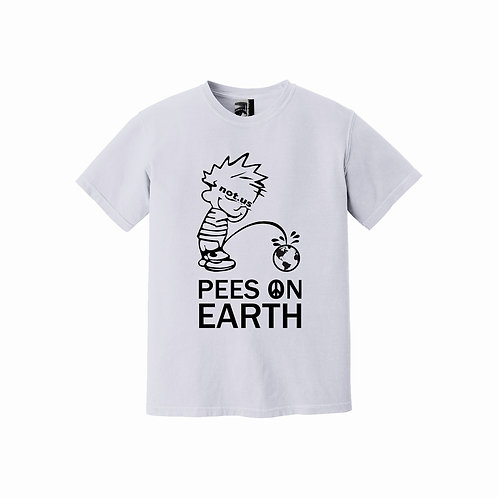 Not.US® Pees on Earth - White