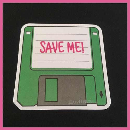 Save Me Disk ~ Sticker ~