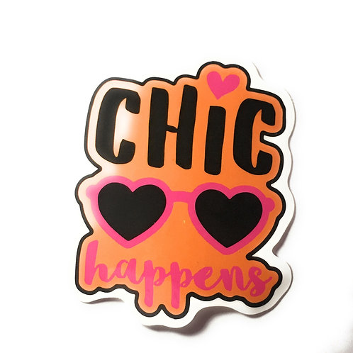 Chic Happens Sticker