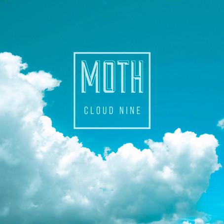 New Music: MOTH // Cloud Nine
