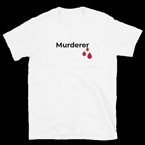 Murderer Shirt