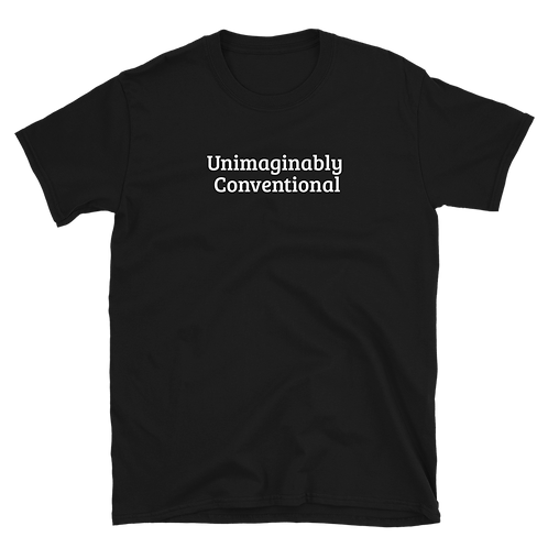 Unimaginably Conventional Shirt