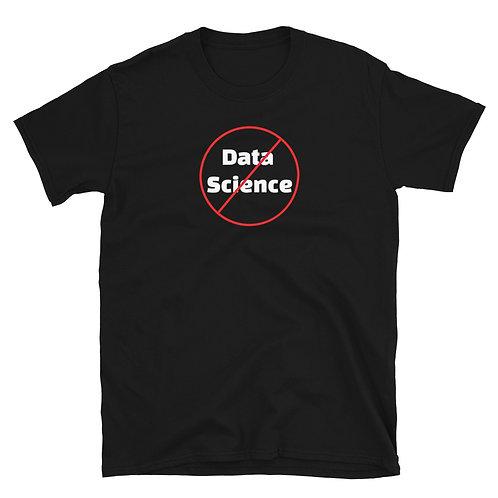 I hate data science Shirt