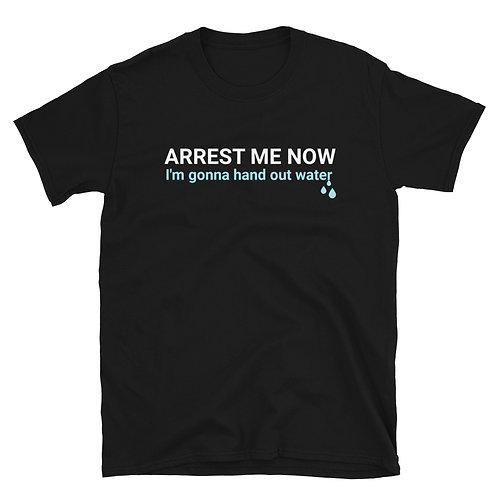 Arrest Me Now, Georgia... Shirt
