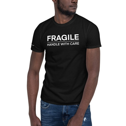 Fragile: Handle With Care Shirt