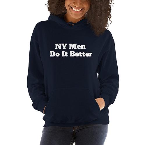 NY Men Do It Better Hoodie