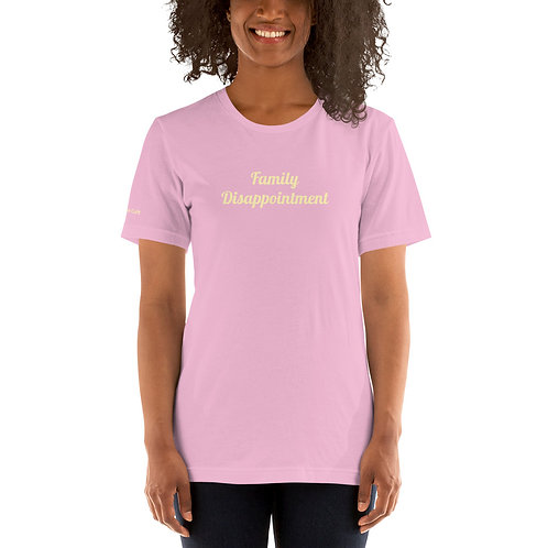 Family Disappointment Shirt