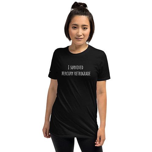 I survived Mercury retrograde Shirt