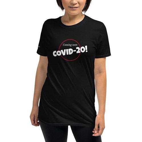 Coming soon... COVID-20 Shirt
