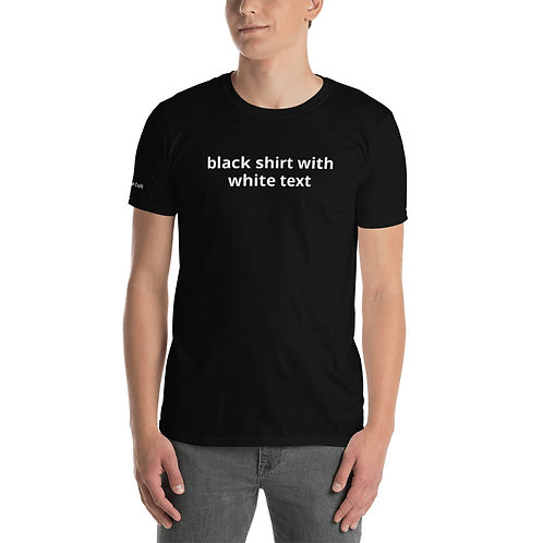 Black Shirt With White Text Shirt