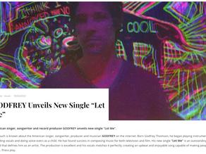 """GODFREY Unveils New Single """"Let Me"""""""